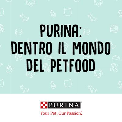 Purina®: dentro il mondo del petfood